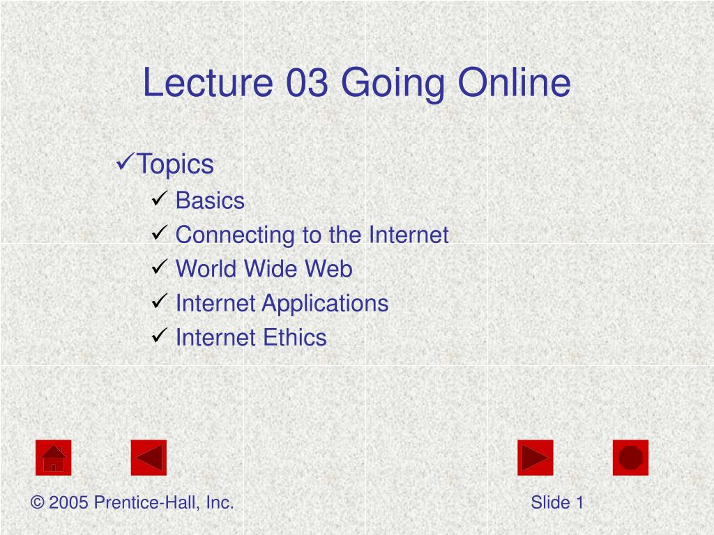 lecture 03 going online l.