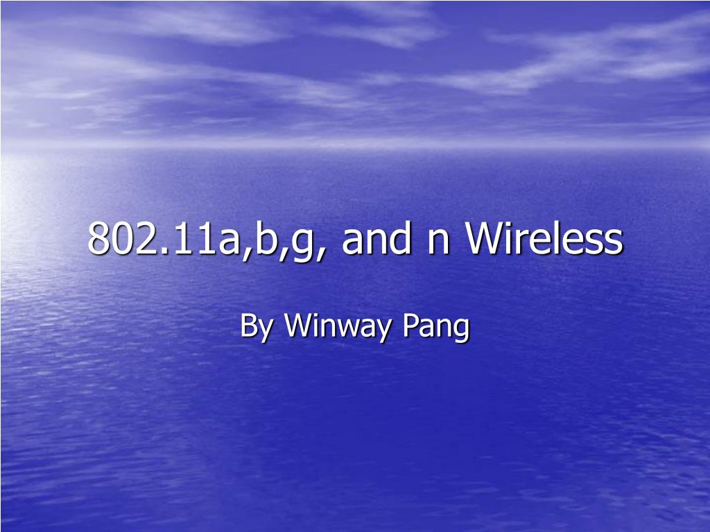 802 11a b g and n wireless l.