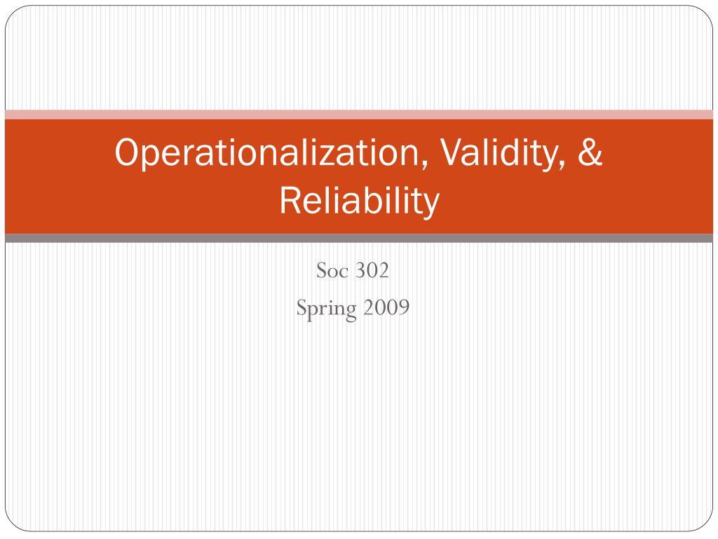 operationalization validity reliability l.
