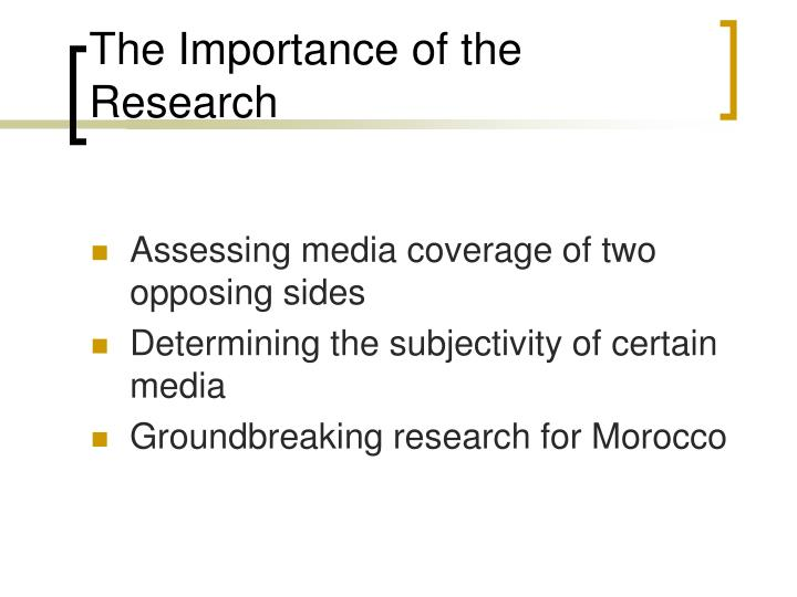 The Importance of the Research