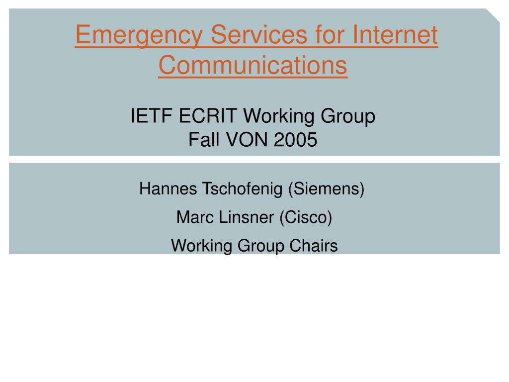 emergency services for internet communications ietf ecrit working group fall von 2005 l.