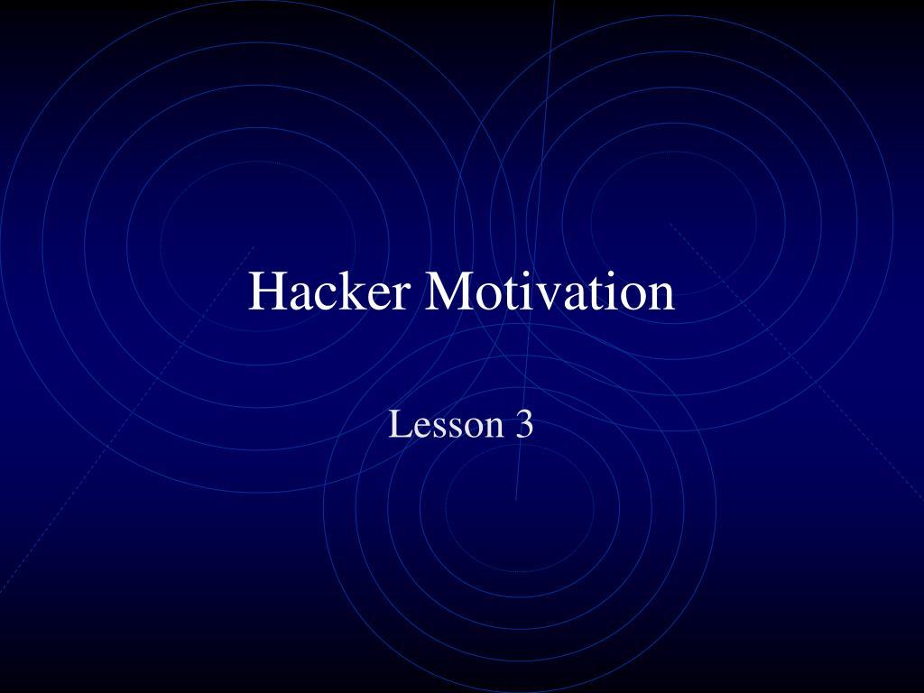 hacker motivation l.