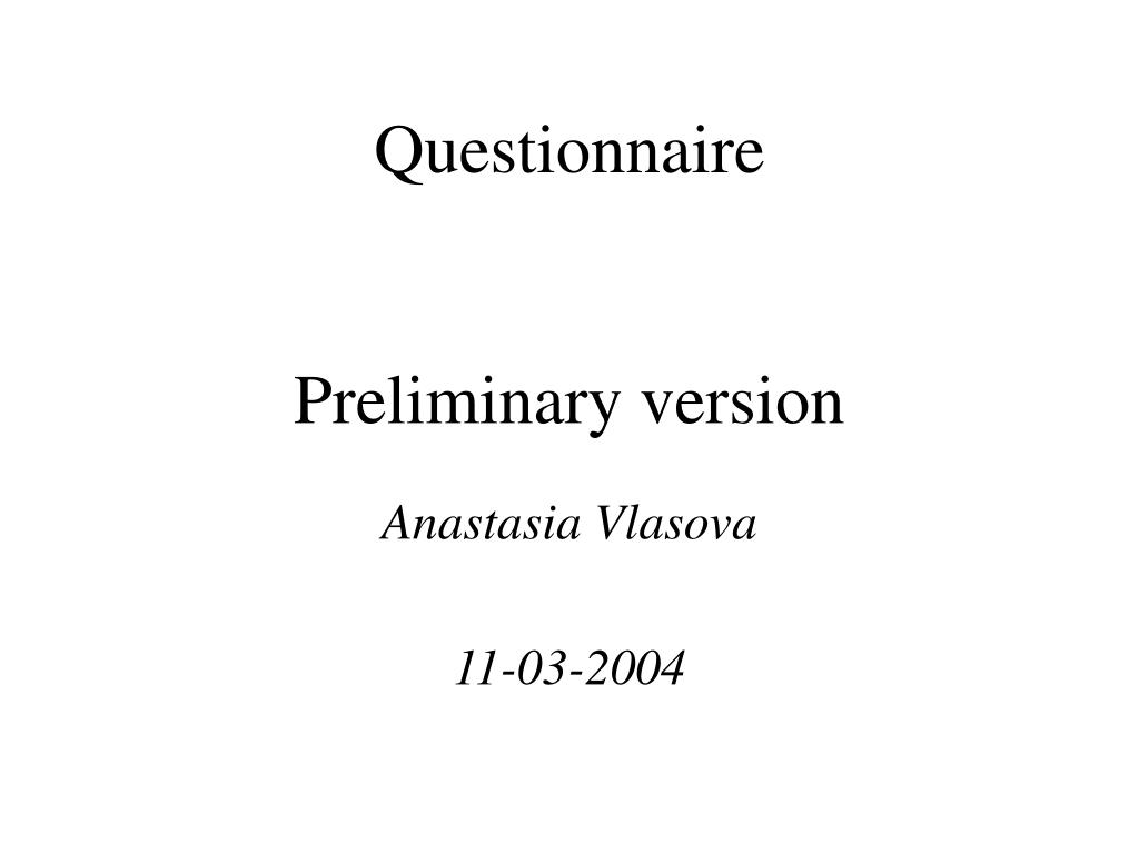 questionnaire preliminary version l.