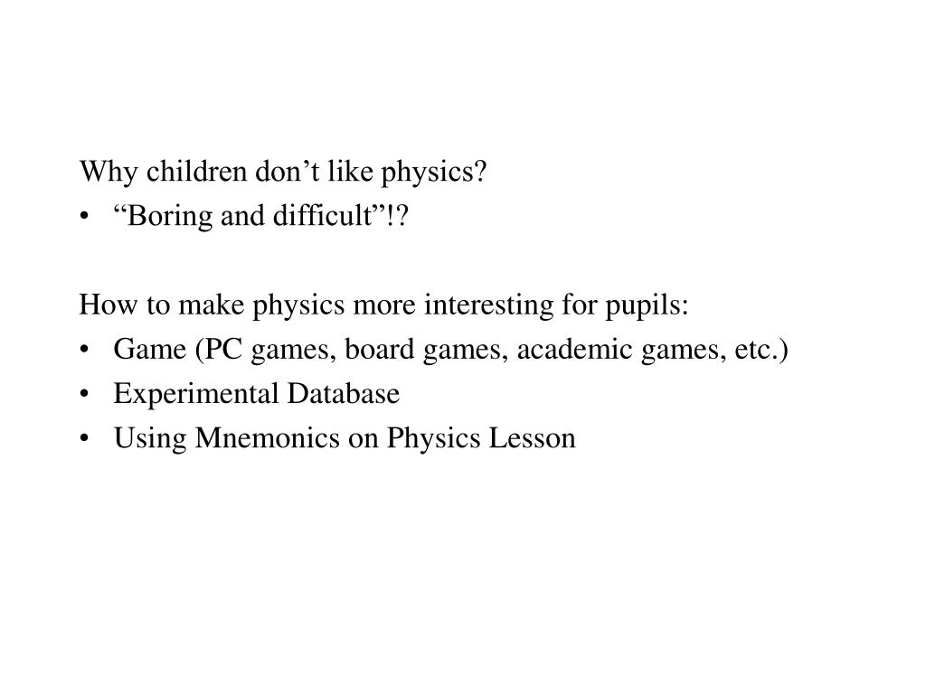 Why children don't like physics?