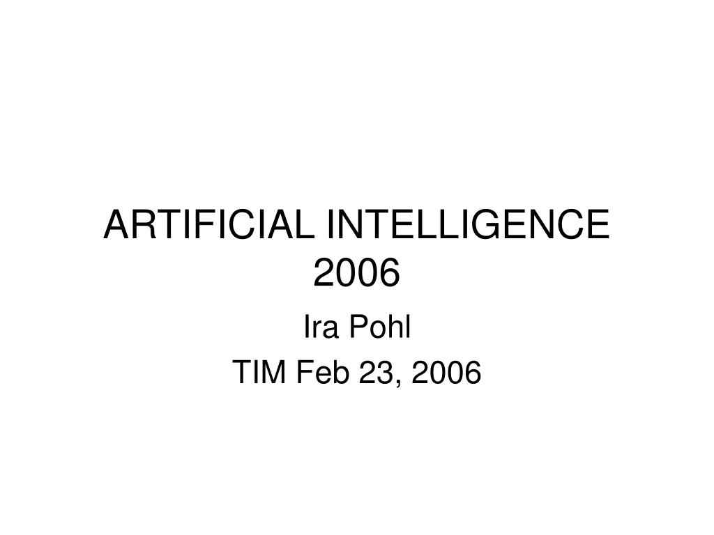 artificial intelligence 2006 l.