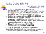 class d and e in v4 multicast in v6