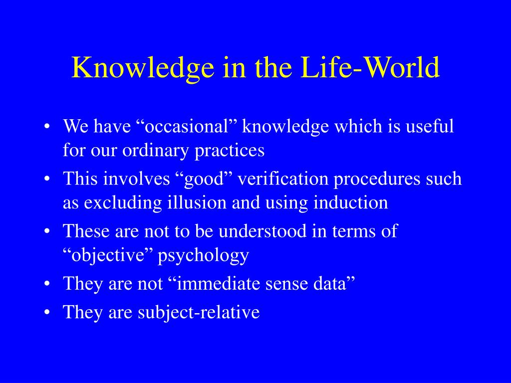 Knowledge in the Life-World