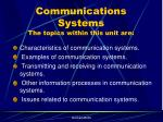 communications systems the topics within this unit are