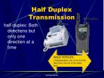 half duplex transmission