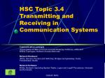 hsc topic 3 4 transmitting and receiving in communication systems