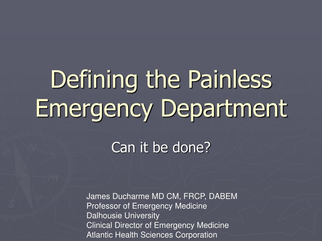 PPT - Defining the Painless Emergency Department PowerPoint