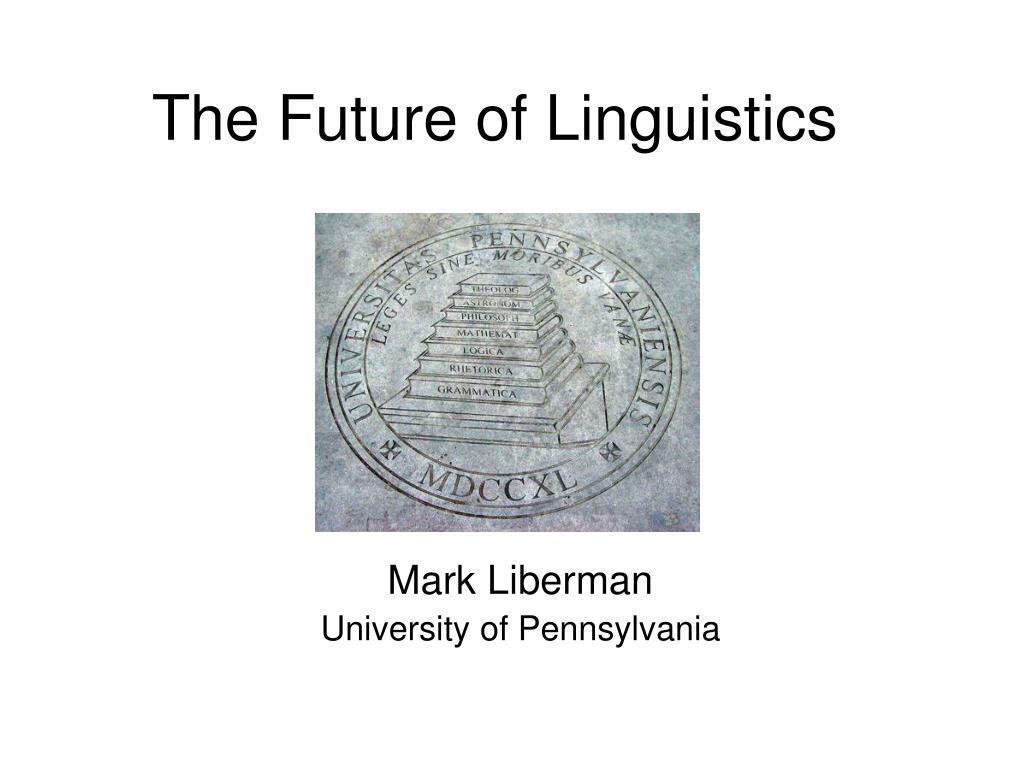 the future of linguistics l.