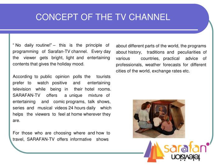 Concept of the tv channel
