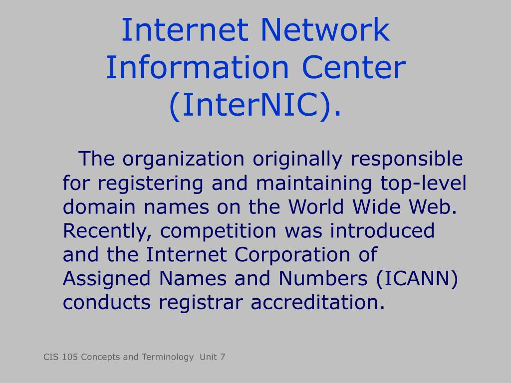 Internet Network Information Center (InterNIC).