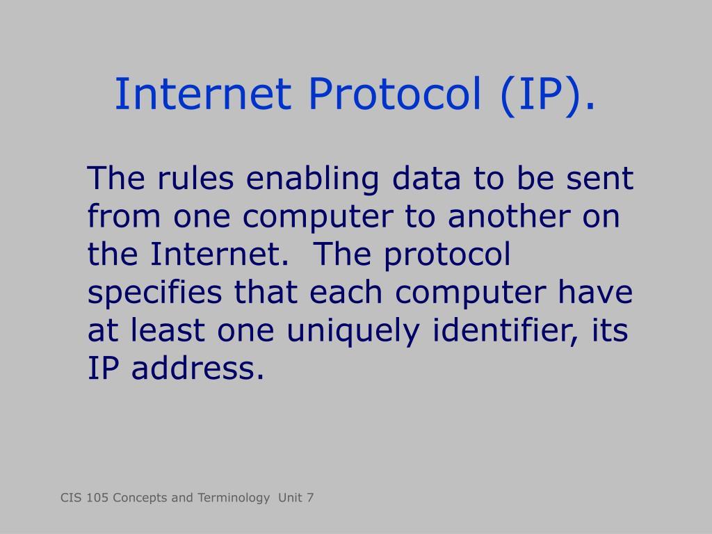 Internet Protocol (IP).