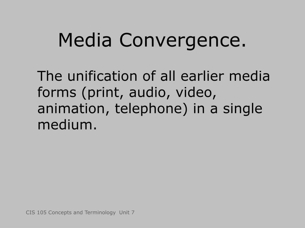Media Convergence.