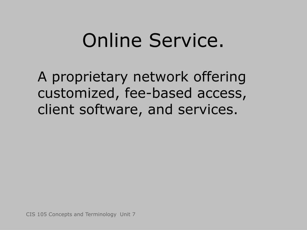 Online Service.