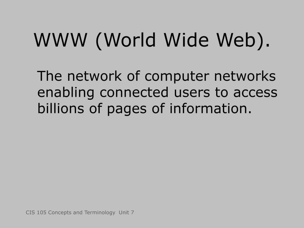 WWW (World Wide Web).