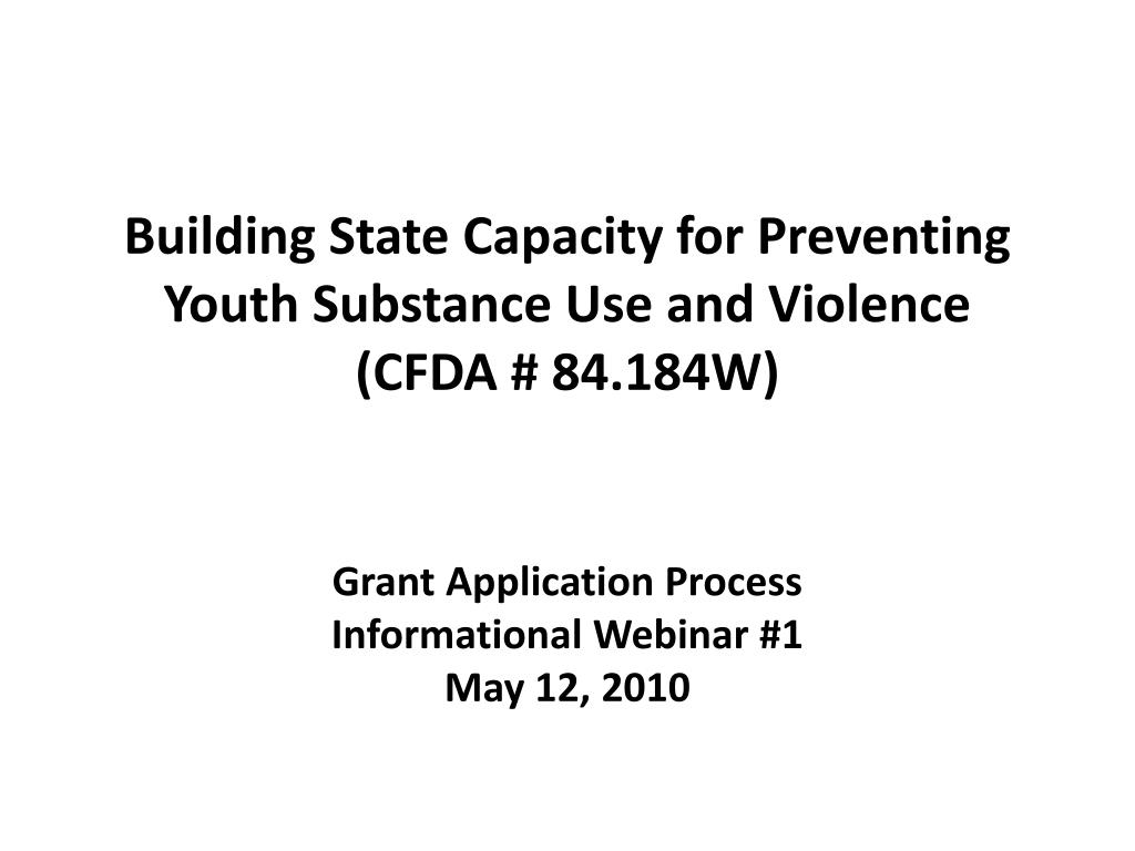 building state capacity for preventing youth substance use and violence cfda 84 184w