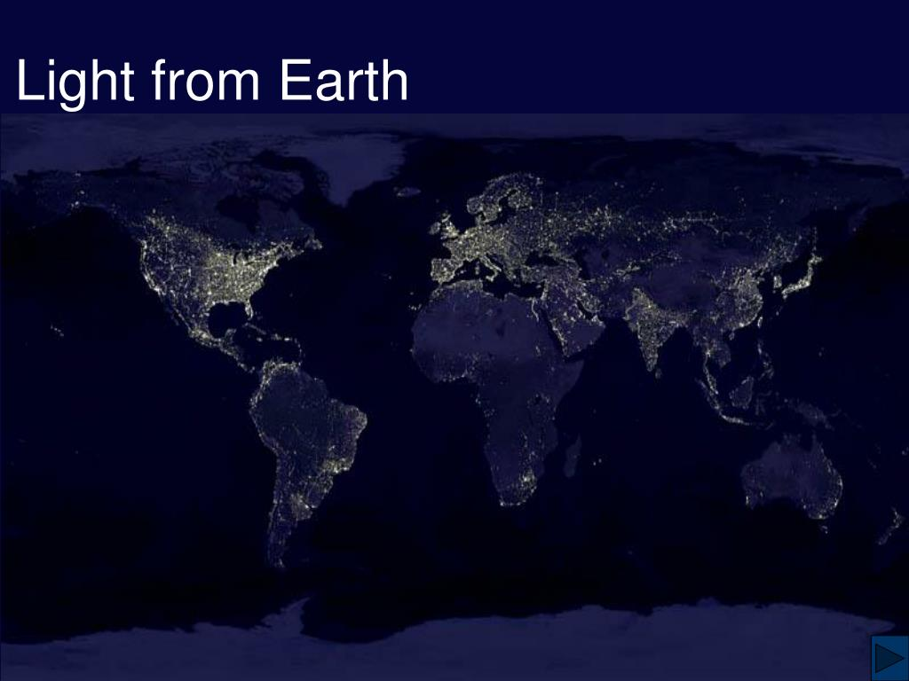 Light from Earth