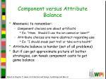 component versus attribute balance
