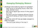 gameplay gameplay balance