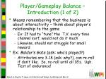 player gameplay balance introduction 1 of 2