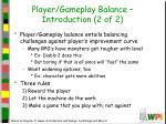 player gameplay balance introduction 2 of 2