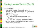strategic versus tactical 2 of 3