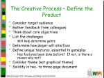 the creative process define the product