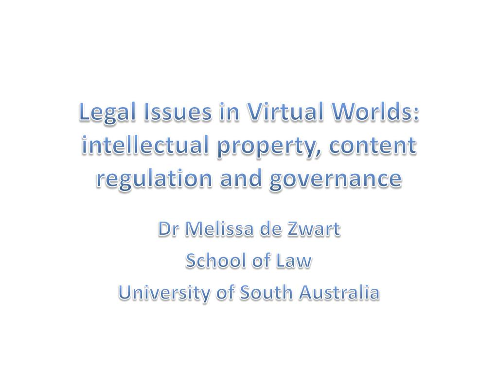 legal issues in virtual worlds intellectual property content regulation and governance l.