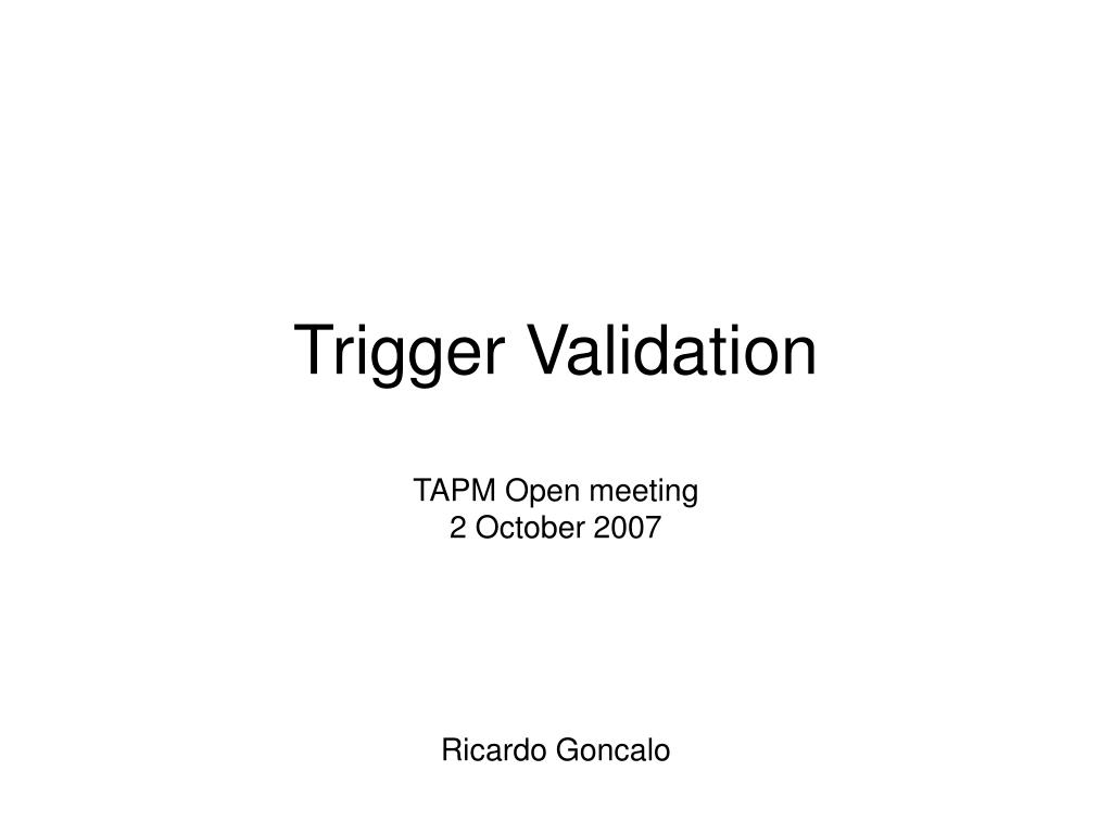 trigger validation l.