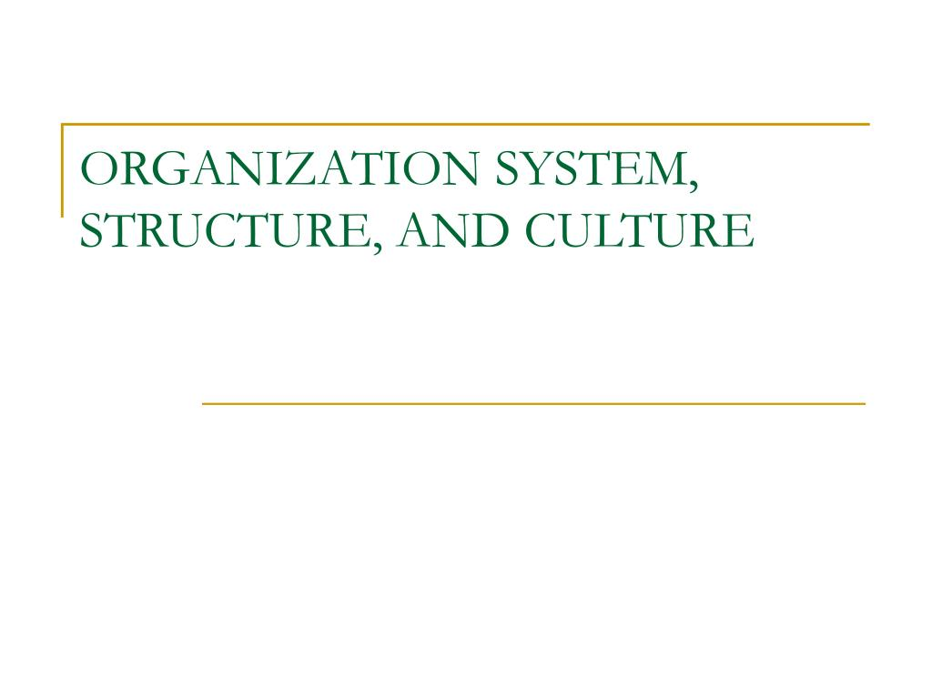Ppt chapter 13 organizational structure and culture powerpoint.