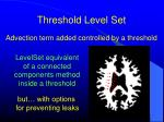 threshold level set