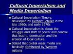 cultural imperialism and media imperialism