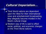cultural imperialism3