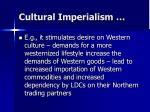 cultural imperialism4