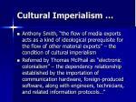 cultural imperialism5