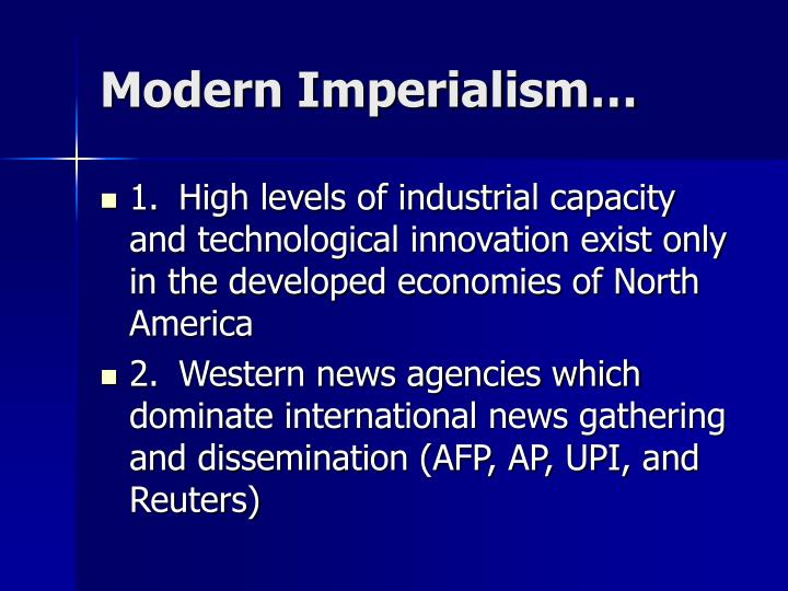 Modern Imperialism…