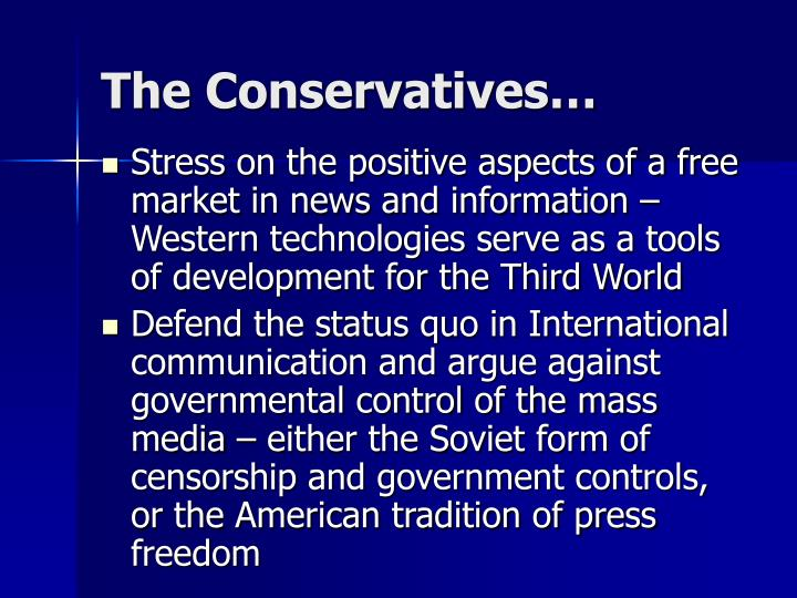 The Conservatives…