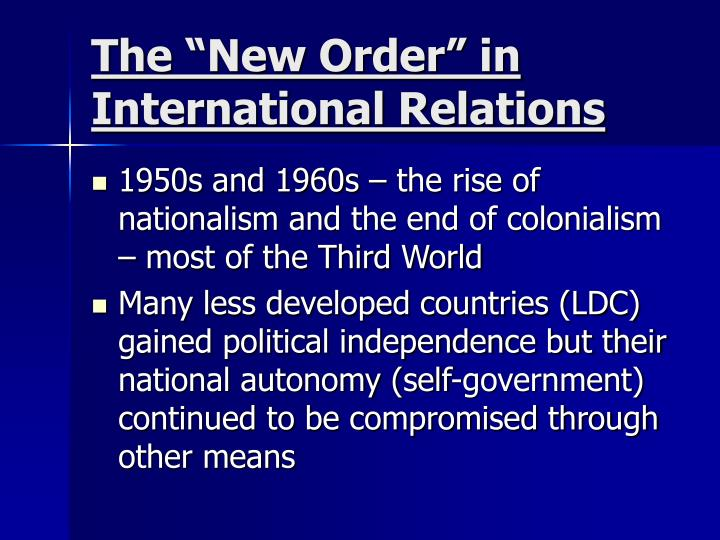 """The """"New Order"""" in International Relations"""