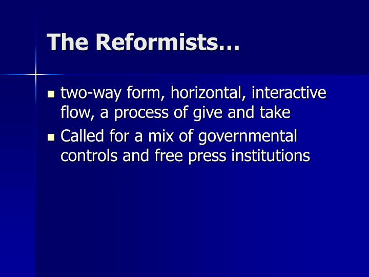 The Reformists…