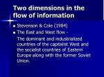 two dimensions in the flow of information