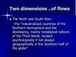 two dimensions of flows