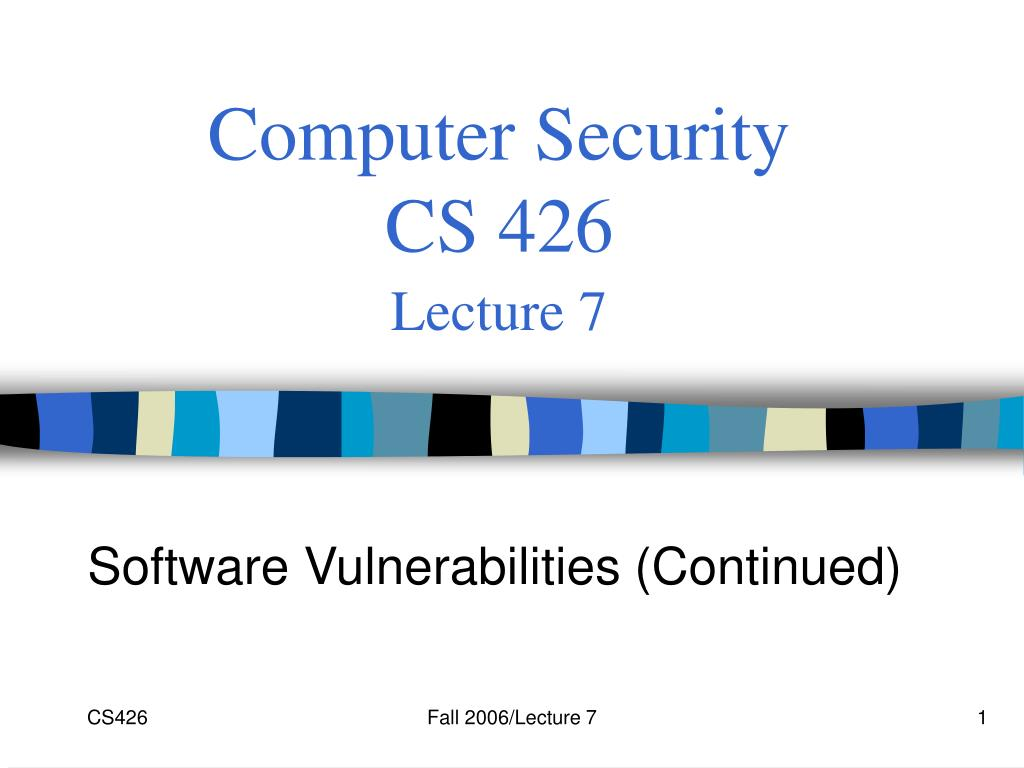 computer security cs 426 lecture 7 l.