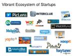 vibrant ecosystem of startups