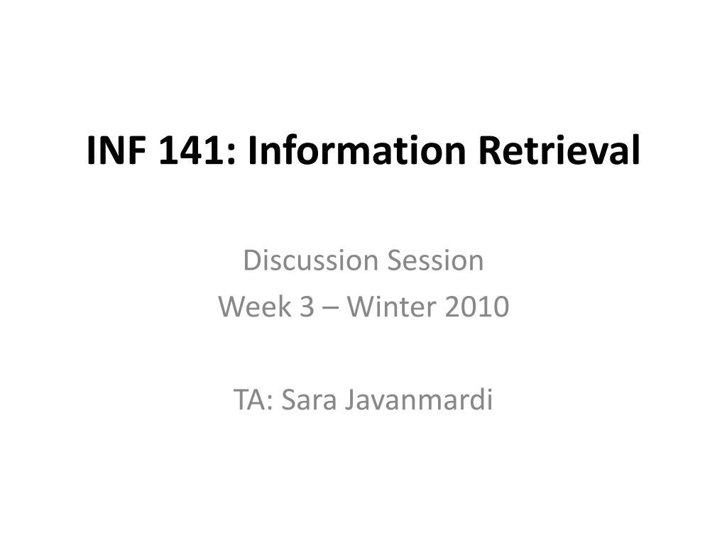 inf 141 information retrieval l.