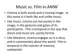 music vs film in amw