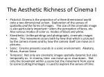 the aesthetic richness of cinema i