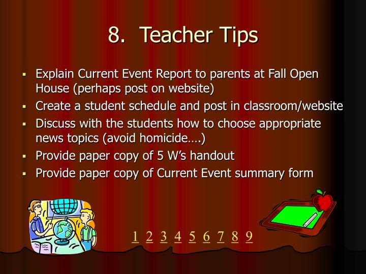 8.  Teacher Tips